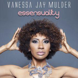 Quando la musica somiglia al sesso: Vanessa Jay Mulder, soul e sensualità senza fine