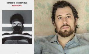 Perché il Premio Strega Giovani 2019 è andato a Fedeltà di Marco Missiroli?