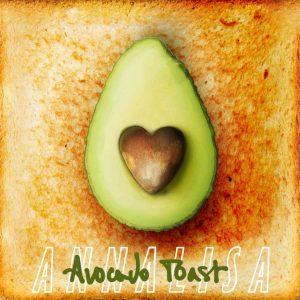 Il testo di Avocado Toast di Annalisa. Gli uomini non maturano: marciscono